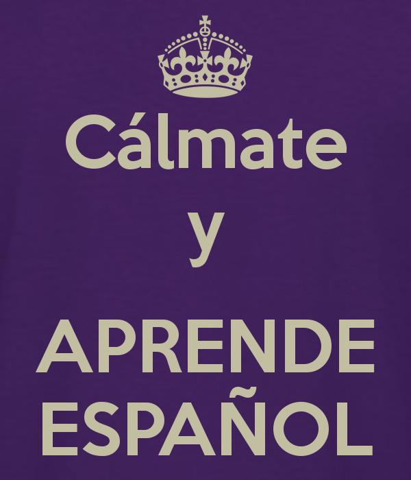 Reste calme et apprend l'espagnol