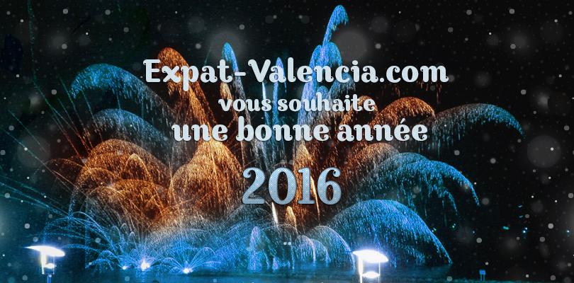 Expat Valencia vous souhaite une bonne année 2016