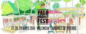 Palo Market Fest Valencia 2016