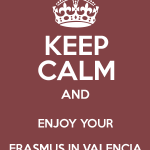 Keep Calme and Enjoy Erasmus in Valencia
