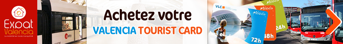 Commandez votre Valencia Tourist Card