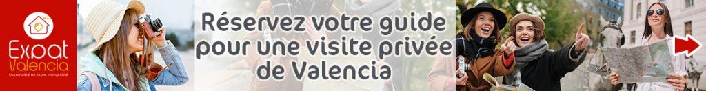 Réserver votre guide francophone privé pour visiter Valence (Espagne)